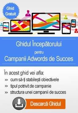 Ghidul incepatorului pentru Campanii Adwords de Succes